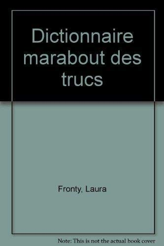 9782501006460: Dictionnaire Marabout des trucs (Collection Marabout service) (French Edition)
