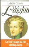 9782501007344: L'aiglon le vrai visage du fils de Napoleon FRENCH