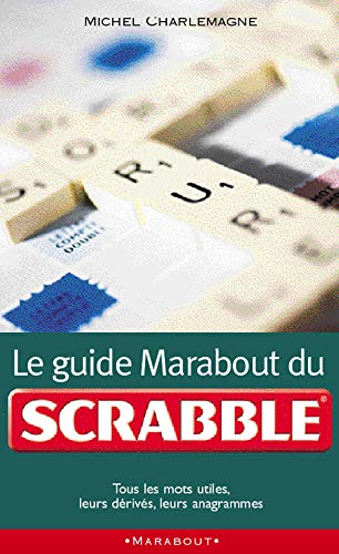 9782501008709: Le Guide Marabout Du Scrabble (French Edition)
