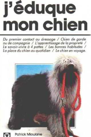 J'eduque mon chien 010598: Mioulane-P