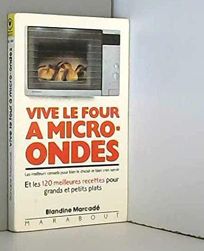9782501009065: Vive le four a micro-ondes