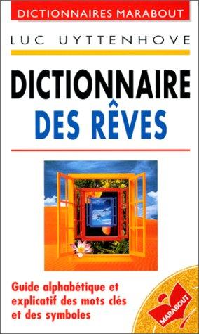 Dictionnaire des r?ves (French Edition): Uyttenhove, Luc