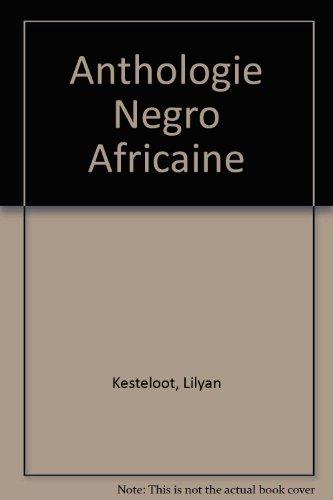 9782501009263: Anthologie n�gro-africaine: Panorama critique des prosateurs, po�tes, et dramaturges noirs du XXe si�cle