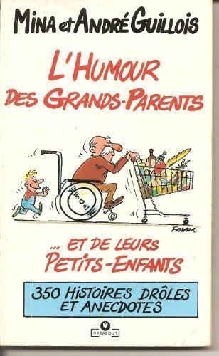 9782501014861: L'humour des grands-parents et de leurs petits-enfants