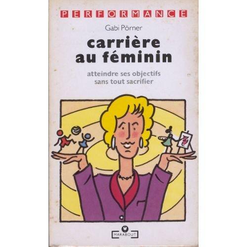Carri?re au feminin: Porner-G