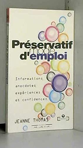 Preservatif mode d'emploi (Marabout Pratique): Jeanne Thomas