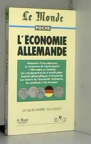 L'économie allemande: Jacques-Pierre Gougeon