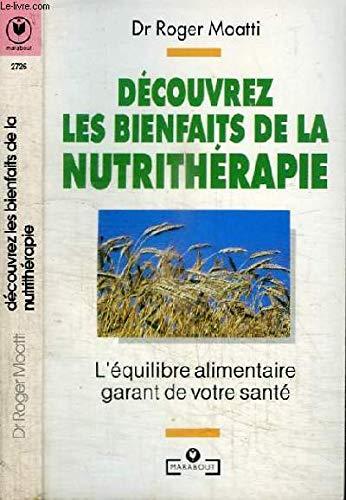 9782501020176: D�couvrez les bienfaits de la nutrith�rapie