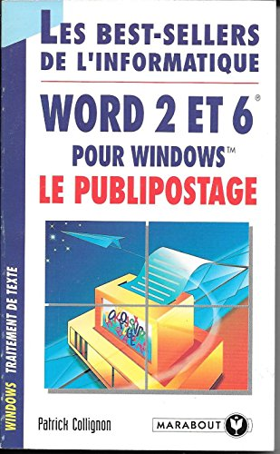 9782501020558: Word 2 et 6 pour Windows, le publipostage