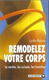 9782501021043: Remodelez votre corps