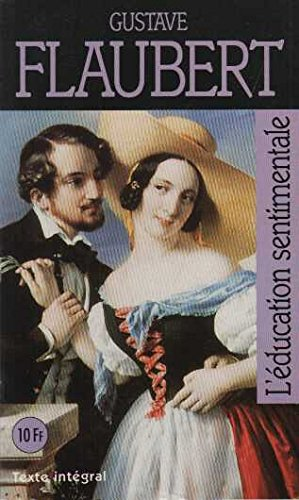 L'éducation sentimentale (Proj.Gd Bb Mar.): Gustave Flaubert