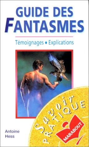 9782501024693: Guide des fantasmes