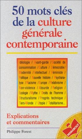 9782501026390: 50 MOTS CLES DE LA CULTURE GENERALE CONTEMPORAINE. Explications et commentaires