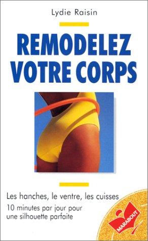 9782501026925: Remodelez votre corps