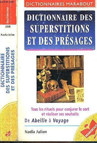 9782501027694: Dictionnaire des superstitions et des présages (Dictionnaires Marabout) (French Edition)