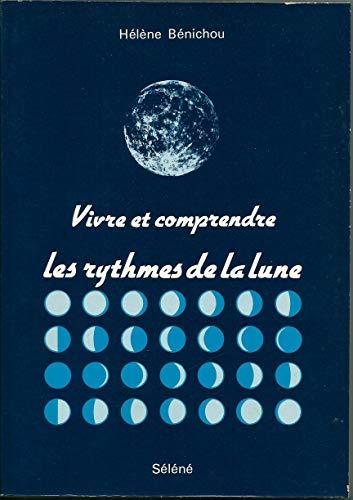 9782501028158: Vivre et comprendre les rythmes de la lune