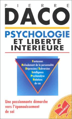 9782501028516: Psychologie et liberté intérieure