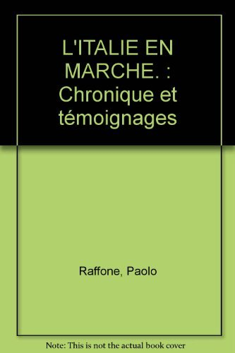 L'ITALIE EN MARCHE: RAFFONE,P