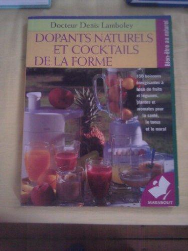 9782501030922: Dopants naturels et cocktails de la forme