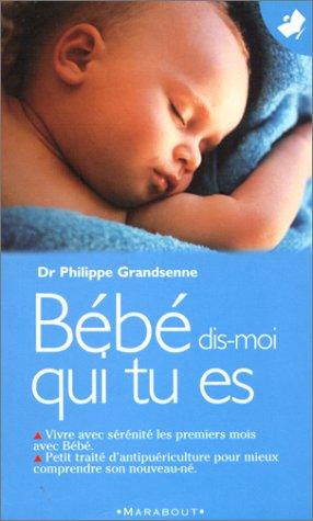 9782501032551: Bébé dis-moi qui tu es (French Edition)