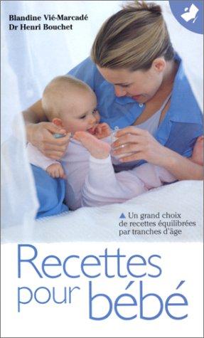 9782501032698: Recettes pour bébé