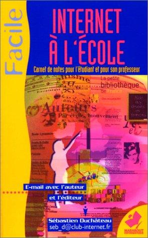 9782501033145: Internet pour l'école : cahier de textes de l'élève internaute