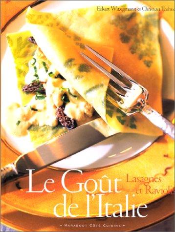 9782501033572: Le Goût de l'Italie : lasagnes et raviolis