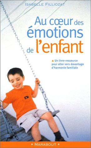 9782501033930: Au coeur des émotions de l'enfant : comprendre son langage ses rires et ses pleurs