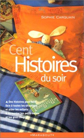 9782501034043: Cent histoires du soir