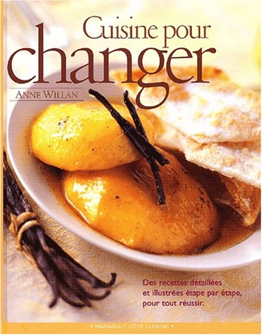 Recettes pour changer (2501035593) by Anne Willan