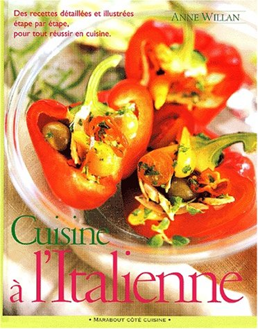 Cuisine Ã: l'italienne (2501035887) by Willan, Anne