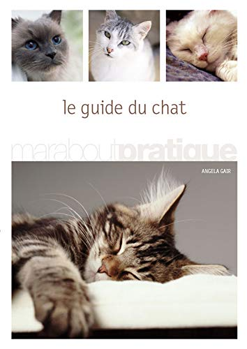 Le guide du chat (2501036476) by Angela Gair