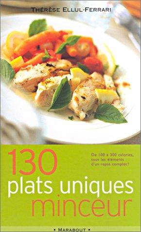 9782501036825: 130 plats uniques minceur. De 100 à 300 calories