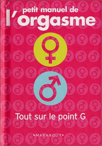 9782501037242: Petit manuel de l'orgasme