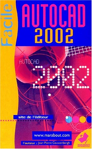 AutoCAD 2002 facile (French Edition): Couwenbergh, Jean-Pierre