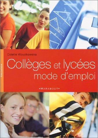 9782501038348: Collèges et lycées mode d'emploi