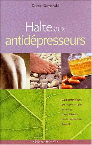 9782501038720: Halte aux antid�presseurs !