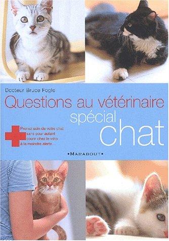 9782501038799: Questions au v�t�rinaire : Le Chat
