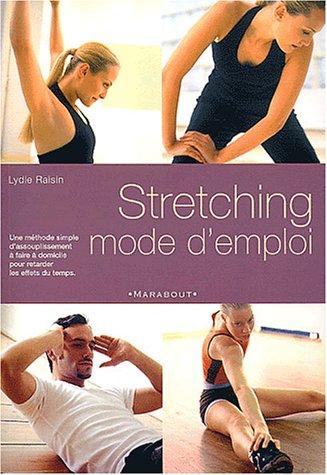9782501038867: Stretching mode d'emploi