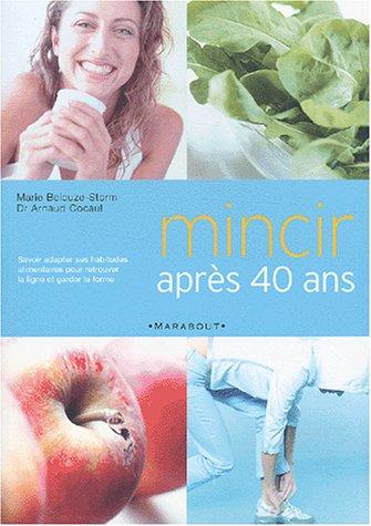9782501039079: Mincir après 40 ans