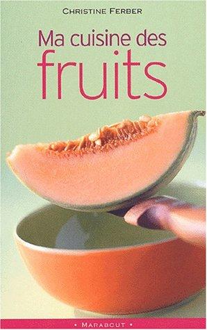 9782501039109: Ma cuisine des fruits