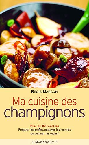 9782501039116: Ma cuisine des champignons (Marabout cuisine)
