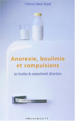 9782501039130: Anorexie, boulimie, compulsions alimentaires....