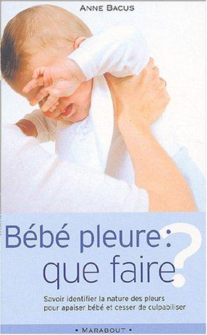 9782501040600: B�b� pleure, que faire ?