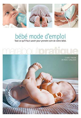 9782501040723: BÉBÉ MODE D'EMPLOI [Paperback] by PINSON,CLAIRE; SZNAJDER,MARC (DR)