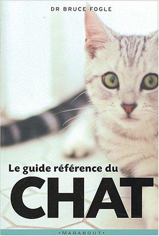 9782501041096: Le Guide référence du chat
