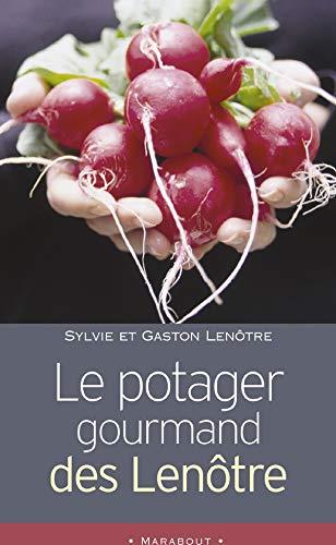 9782501041607: Le potager gourmand des Lenôtre (Marabout cuisine)