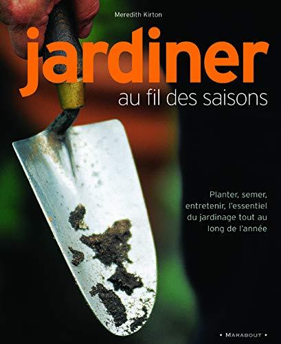 9782501041805: Jardiner au fil des saisons