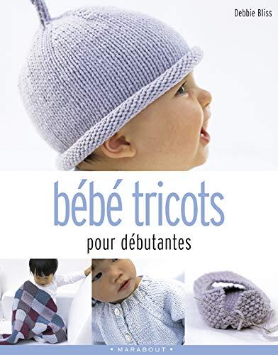 9782501041843: Bébé tricots pour débutantes (Côté Loisirs)