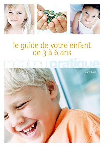 9782501042864: Votre enfant de 3 � 6 ans